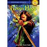 Robin Hood: Bullseye Step into Classics (A Stepping Stone Book(TM))