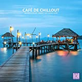 Café De Chillout (Relaxing Chillout, Ambient and Lounge Music)