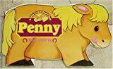 Baby Animal Shaped Board Books: Bobby the Bunny; Patch the Puppy; Katy the Cat; Penny the Pony