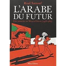 L'Arabe du futur - Tome 1