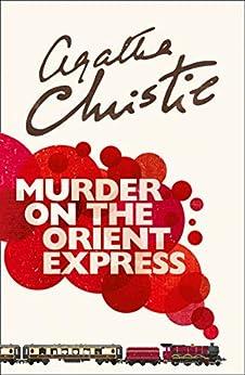 Murder on the Orient Express (Poirot) (English Edition) van [Christie, Agatha]