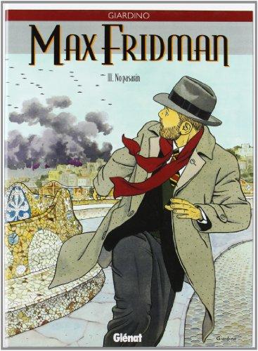 Max Fridman, Tome 3 : No pasaran