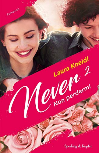 Never 2 Non perdermi di [Kneidl, Laura]