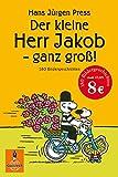 Der kleine Herr Jakob - ganz groß!: 180 Bildergeschichten (Gulliver)