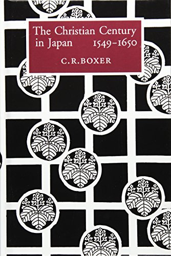 The Christian century in Japan 1549-1650 (Aspects of Portugal)