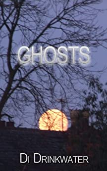 Ghosts (English Edition) di [Drinkwater, Di]