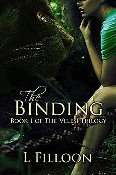 The Binding (The Velesi Trilogy Book 1) (English Edition) di [Filloon, L.]