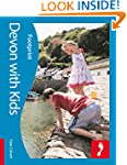 Devon with Kids (Footprint Travel Gui...