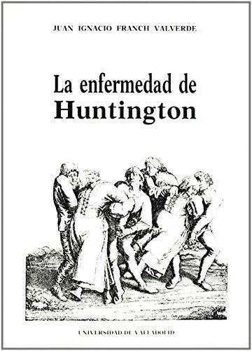 Enfermedad de Huntington de Juan Ignacio Franch Valverde (5 oct 1993) Tapa blanda