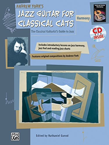 andrew-yorks-jazz-guitar-for-classical-cats-the-classical-guitarists-guide-to-jazz-harmony