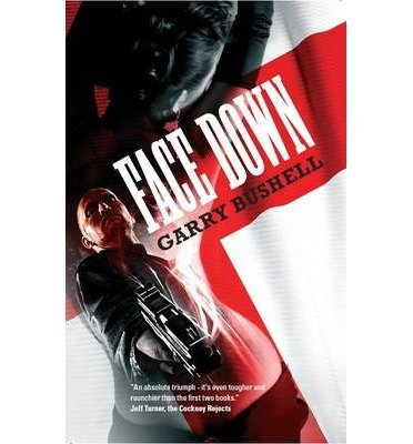 BY Bushell, Garry ( Author ) [ FACE DOWN ] Mar-2014 [ Paperback ]
