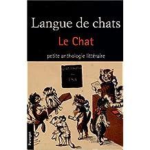 Langue de chats : Le chat