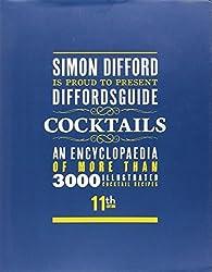 Diffordsguide Cocktails #11 by Difford, Simon (2013) Gebundene Ausgabe