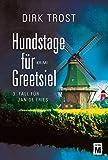 Image de Hundstage für Greetsiel - Ostfriesland-Krimi (Jan de Fries 3)