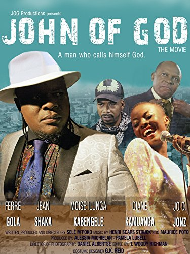 John of God the Movie