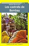 Les Castrats de Bombay - Les enquêtes du commissaire Gabacho (2)