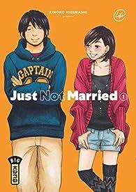 Just Not Married, tome 1 par Kinoko Higurashi