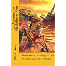 Las Aventuras de Huckleberry Finn (Spanish) Edition