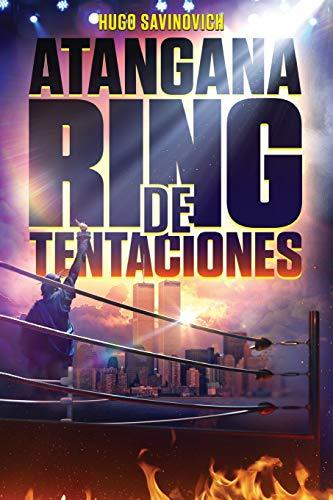 Atangana Ring de Tentaciones por Hugo Savinovich