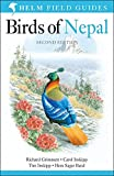 Birds of Nepal: Revised Edition