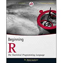 Beginning R: The Statistical Programming Language by Mark Gardener (2012-06-05)