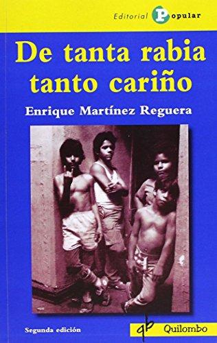 De tanta rabia tanto cariño (Quilombo (popular)) por Enrique Martinez Riguera