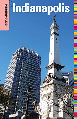 Insiders' Guide® to Indianapolis (Insiders' Guide Series) (English Edition)