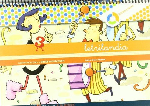 Letrilandia Lectoescritura cuaderno 3 de escritura (Pauta Montessori) (A tu medida (Entorno lógica matemática)) - 9788426371416 por Aurora Usero Alijarde