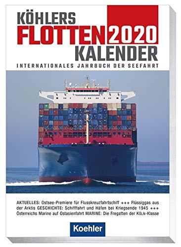 Köhlers Flottenkalender 2020: Internationales Jahrbuch der Seefahrt