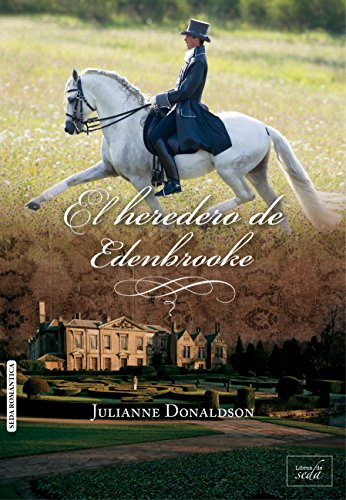 El heredero de Edenbrooke por Julianne Donaldson