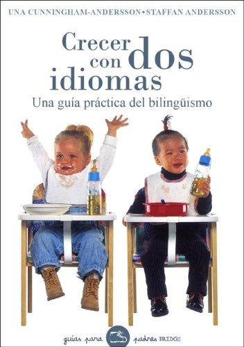 Crecer con dos idiomas por Una Cunningham-Andersson