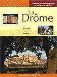 LA DROME/ITINERAIRES DECOUVERTES de PATRICE HAUSER MYRIEM LAHIDELY (22 avril 2008) Relié