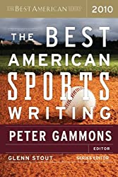 The Best American Sports Writing 2010 (The Best American Series (R))