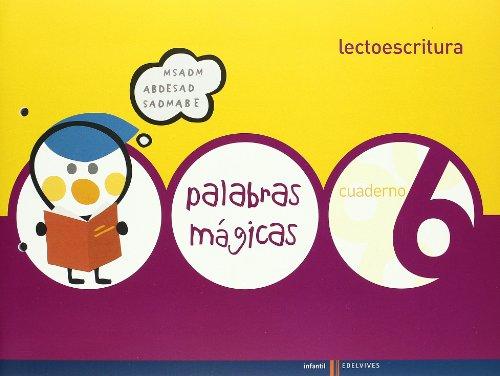 Lectoescritura cuaderno 6 (palabras magicas)