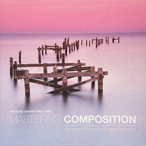 Mastering Composition por Richard Garvey-Williams