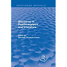 Discourse in Psychoanalysis and Literature (Routledge Revivals)