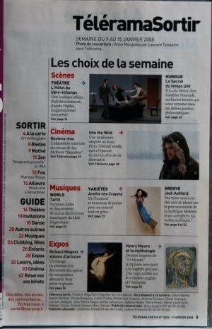 TELERAMA SORTIR N? 3026 du 09-01-2008 THEATRE - ANNA MOUGLALIS HEROIE DE KLEIST - LE FREE JAZZ DE MARTEAU ROUGE - ART MODERNE A L'IMA - WEEK-END CINEMA FANTASTIQUE A GERARDMER - LE SECRET DU TEMPS PLIE - DEVOS CHEZ GAUTHIER FOURCADE - CINEMA - REVIENS-MOI - IAN MCEWAN - INTO THE WILD - SEAN PENN - TARTIT - AMELIE-LES-CRAYONS - JACK ASHFORD - EXPOS - RICHARD WAGNER - HENRY MOORE ET LA MYTHOLOGI