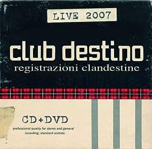 Registrazioni Clandestine(CD+DVD)