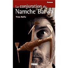 La conjuration du Namche Barwa
