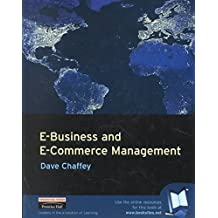 [(E-business and E-commerce Management : Strategy, Management and Applications)] [By (author) Dave Chaffey] published on (August, 2001)