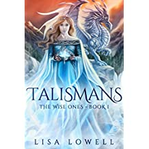 Talismans (The Wise Ones Book 1) (English Edition)