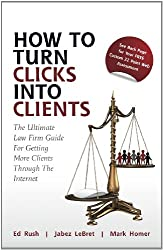 How to Turn Clicks Into Clients