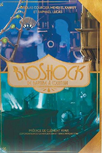BioShock : De Rapture à Columbia