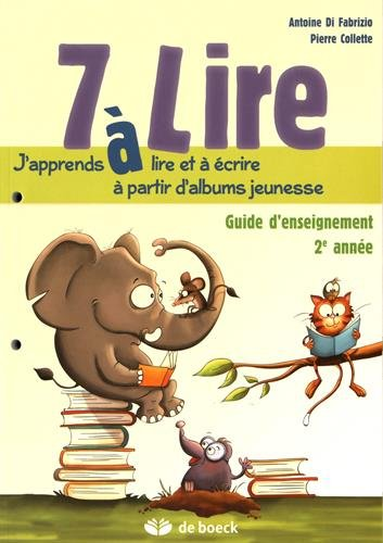 7 a Lire Guide d'Enseignement 7/8 Ans