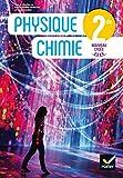 Physique-chimie 2de Éd. 2019 - Livre élève