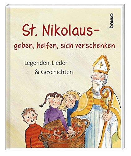 Geschenkheft »St. Nikolaus - geben, helfen, sich verschenken«: Legenden, Lieder & Geschichten