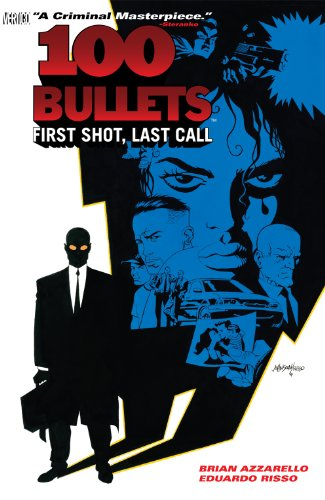 100 Bullets Vol. 1: First Shot, Last Call (101 Bullets) (English Edition) - Novel Bullets-graphic 100