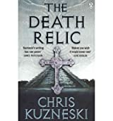 (The Death Relic) By Chris Kuzneski (Author) Paperback on (Sep , 2011)