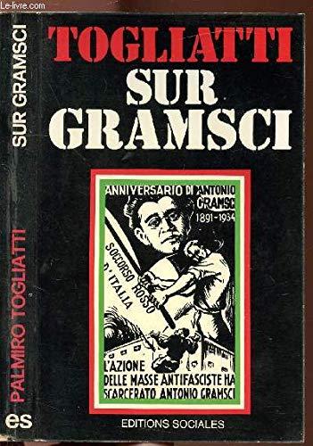 Sur Gramsci par Togliatti Palmiro