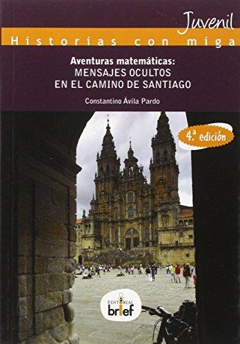 Aventuras Matematicas: Mensajes Ocultos (Historias con Miga)